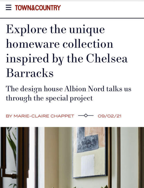 Albion Nord Chelsea Barracks project featured in Town & Country online